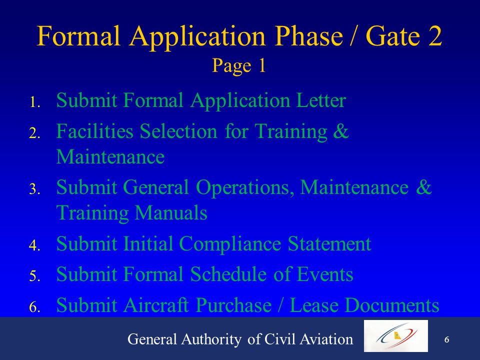 General Authority of Civil Aviation 5 Pre-Application Phase / Gate 1 1.