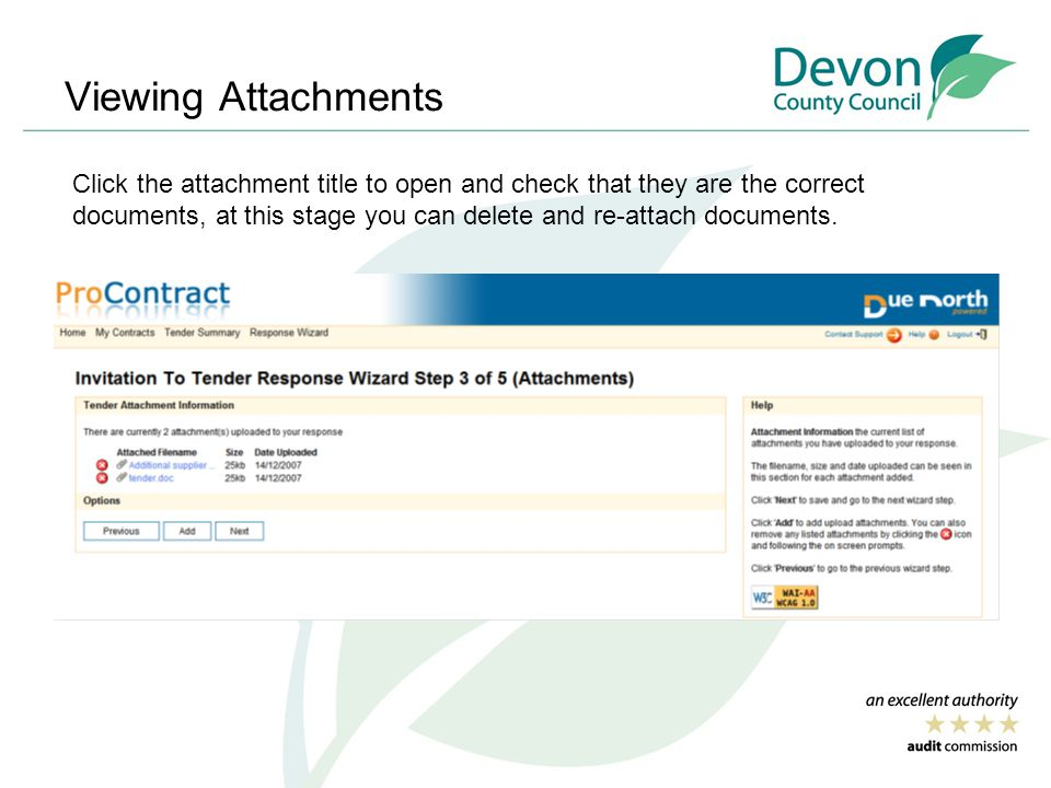 Viewing Attachments Click the attachment title to open and check that they are the correct documents, at this stage you can delete and re-attach documents.