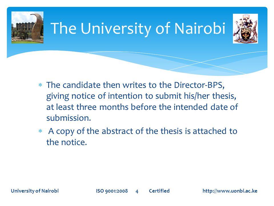 THANK YOU The University of Nairobi University of Nairobi ISO 9001:2008 25 Certified http://www.uonbi.ac.ke