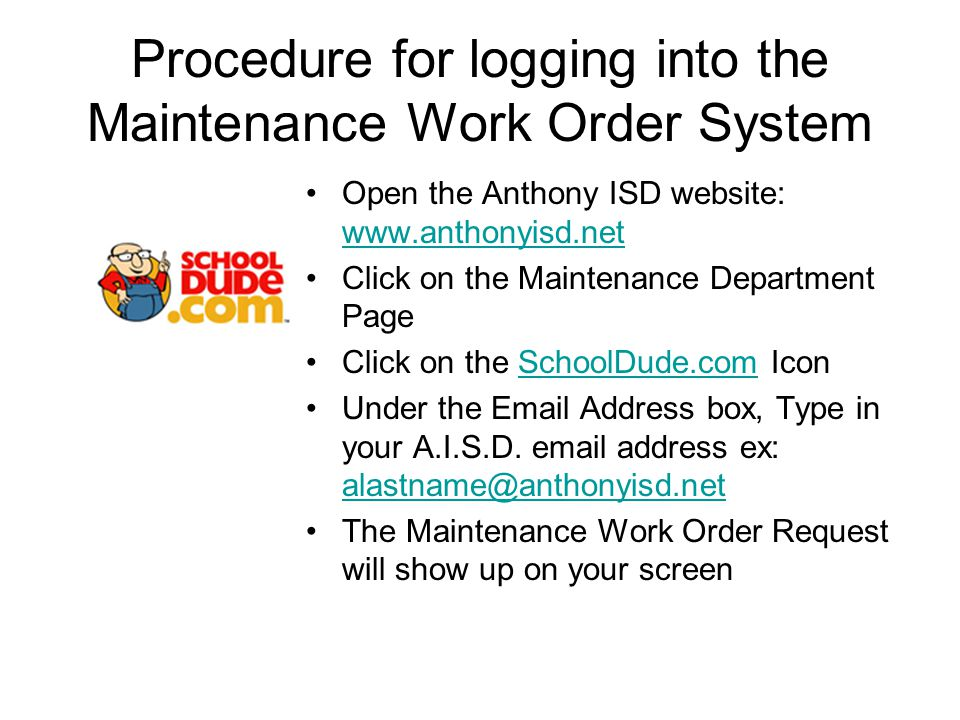 Creating a new Maintenance Work Order (ALL FIELDS WITH A RED CHECKMARK BOX IS A REQUIRED FIELD) Step 1: –Please be yourself, click here if you are not Al Floreshere Your information should come up in the text boxes under this heading Step 2: –Location The pulldown menu will show all the applicable locations around the campus.