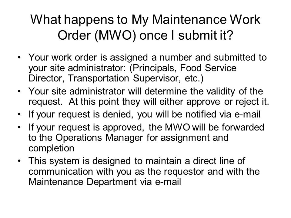 What happens to My Maintenance Work Order (MWO) once I submit it.