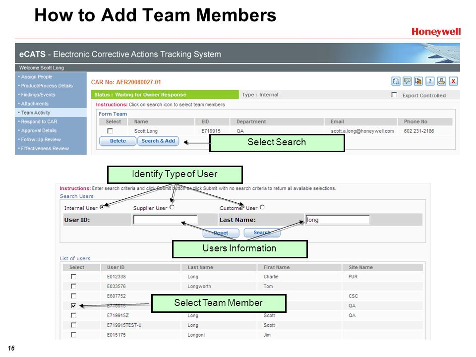 16 Identify Type of User How to Add Team Members Users Information Select Search Select Team Member