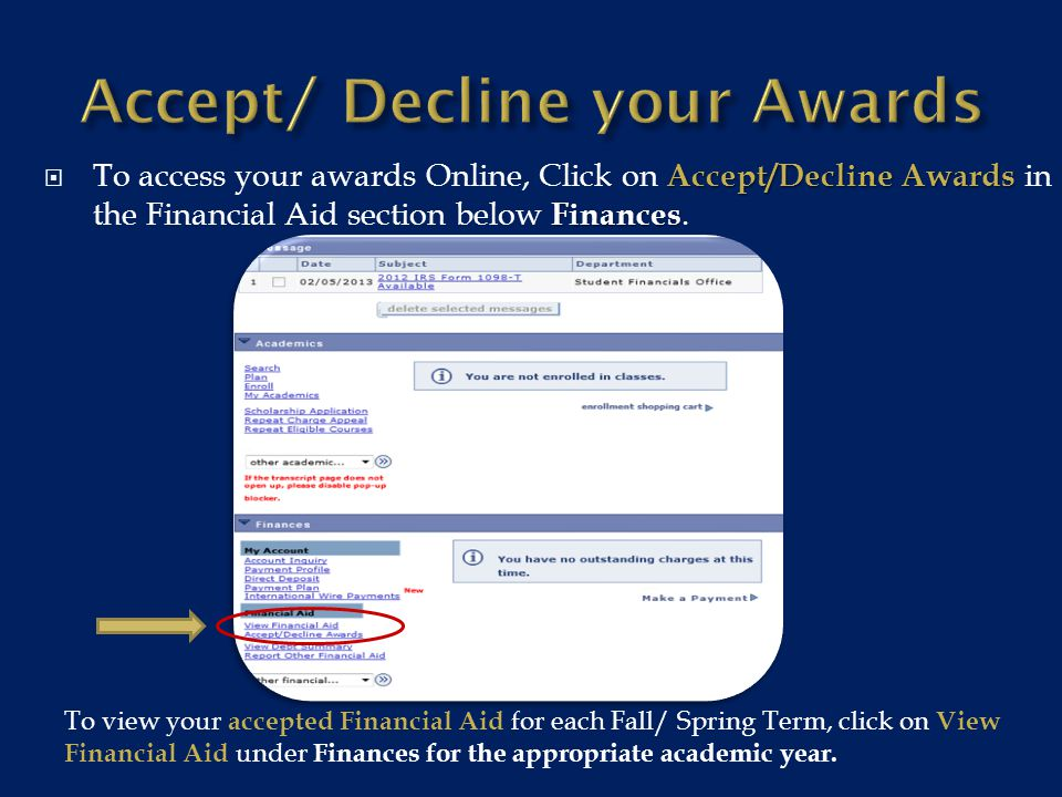 IMPORTANTALL EACH Accept/Decline Awards hyperlinked award's name It is very IMPORTANT that you review ALL eligibility requirements for EACH award under Accept/Decline Awards by clicking on the hyperlinked award's name.