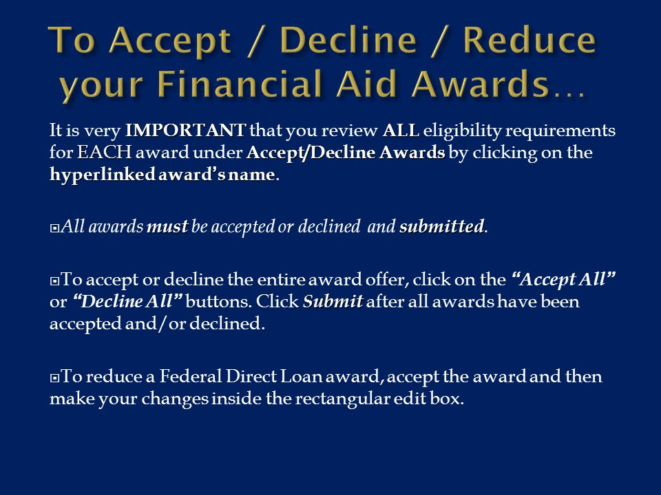  The message for selected awards may instruct you to complete additional documents.