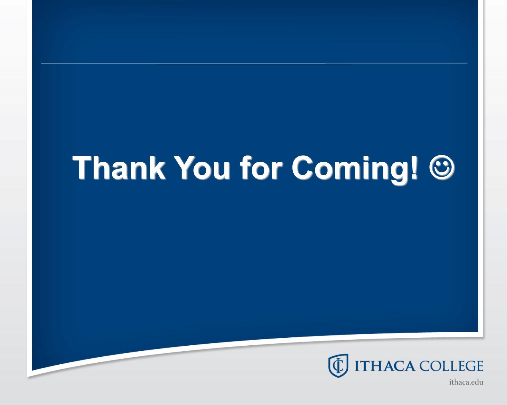 Thank You for Coming! Thank You for Coming!