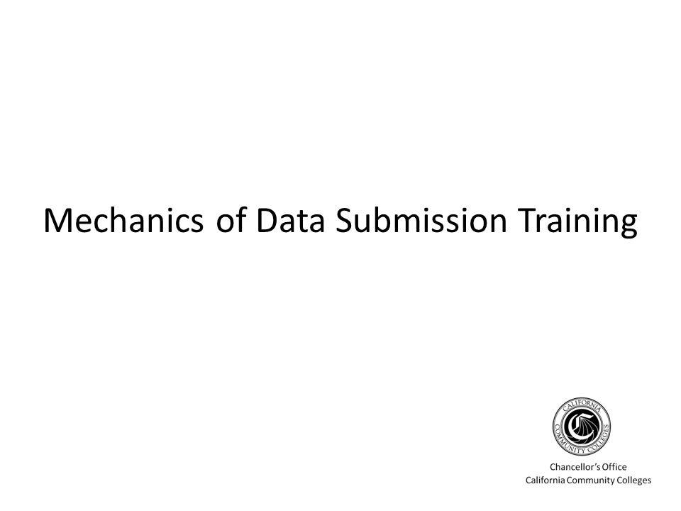 Mechanics of Data Submission Training