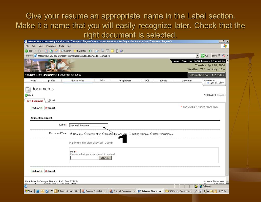 Give your resume an appropriate name in the Label section. Make it a name that you will easily recognize later. Check that the right document is selec