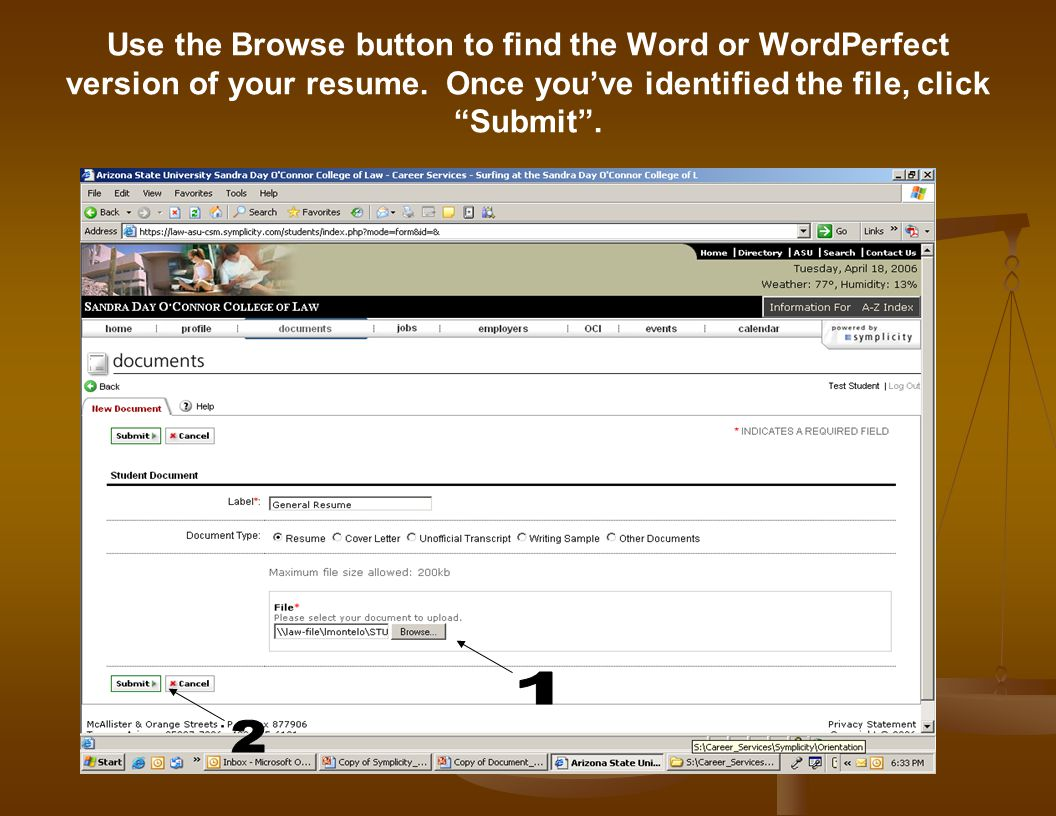 "Use the Browse button to find the Word or WordPerfect version of your resume. Once you've identified the file, click ""Submit""."