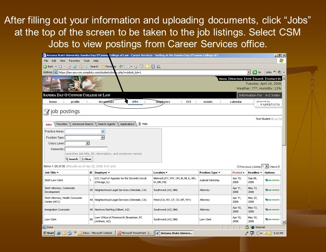 "After filling out your information and uploading documents, click ""Jobs"" at the top of the screen to be taken to the job listings. Select CSM Jobs to"