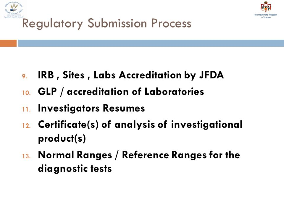 Regulatory Submission Process 14.Sample CRF 15.