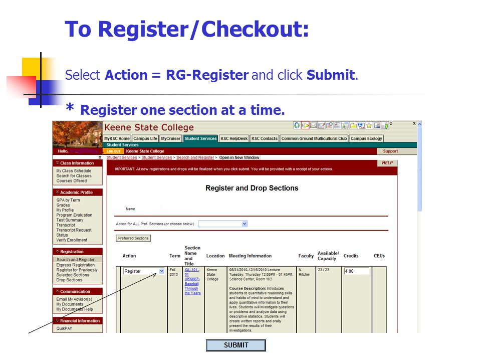To Register/Checkout: Select Action = RG-Register and click Submit.