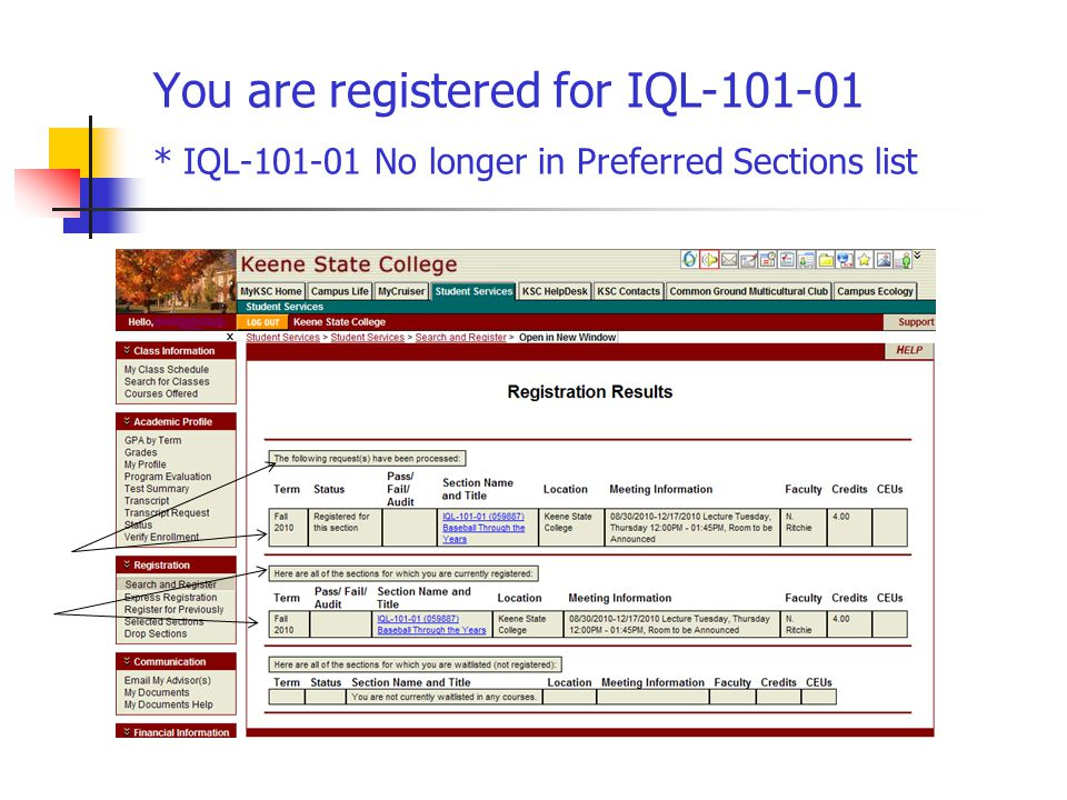 You are registered for IQL-101-01 * IQL-101-01 No longer in Preferred Sections list