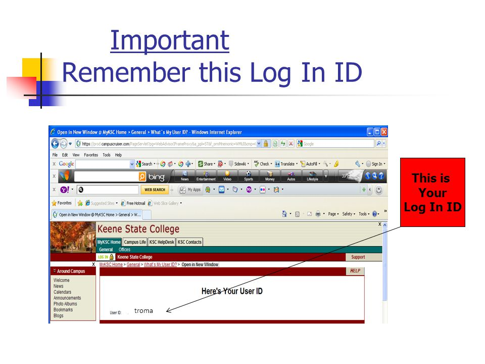 Important Remember this Log In ID This is Your Log In ID troma
