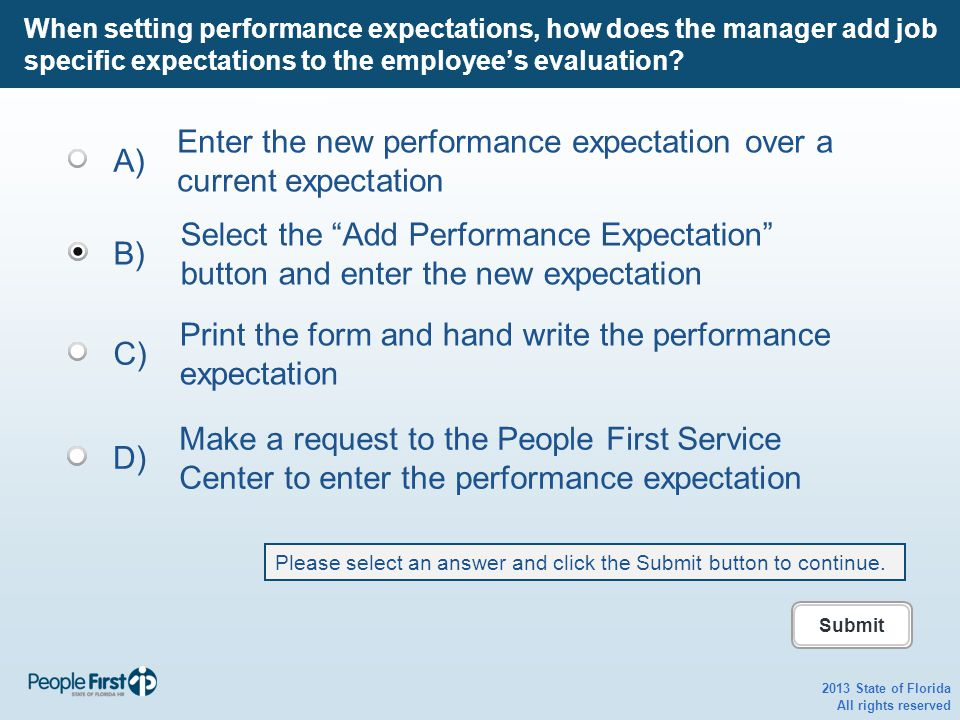2013 State of Florida All rights reserved When setting performance expectations, how does the manager add job specific expectations to the employee's evaluation.