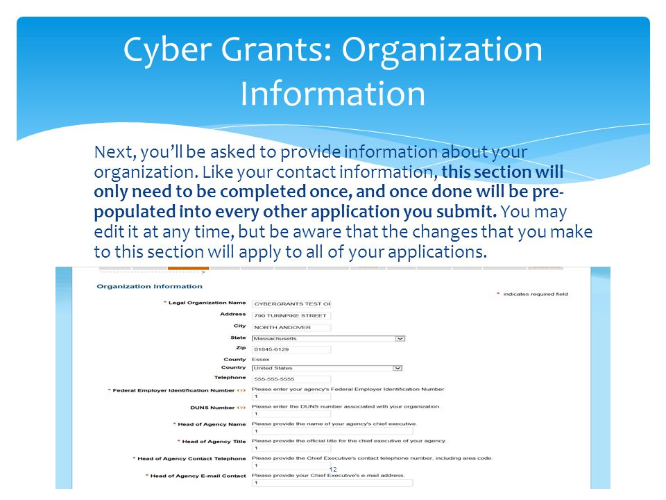 Next, you'll be asked to provide information about your organization. Like your contact information, this section will only need to be completed once,