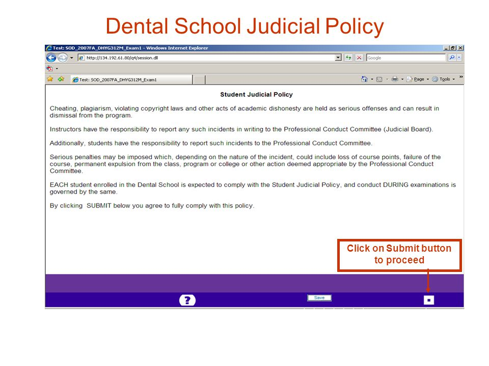 Dental School Judicial Policy Click on Submit button to proceed