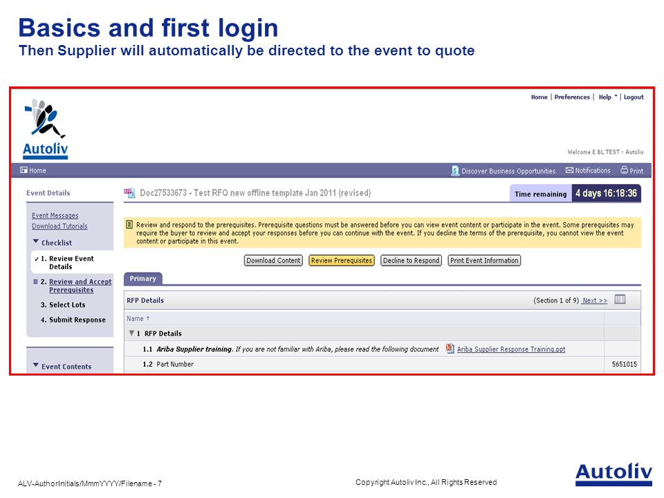 ALV-AuthorInitials/MmmYYYY/Filename - 8 Copyright Autoliv Inc., All Rights Reserved Basics and first login At first connection, you will be invited to accept the Ariba General Terms.