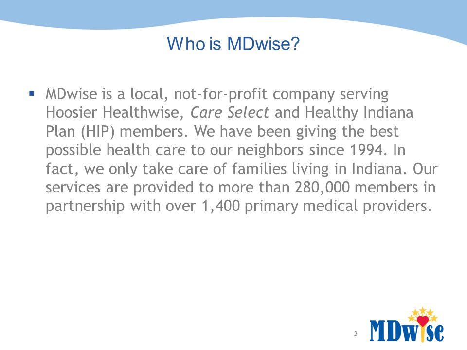 3 Who is MDwise.