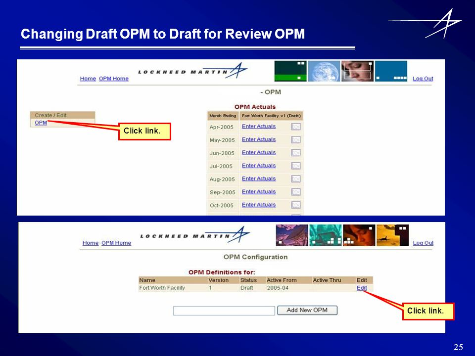 25 Changing Draft OPM to Draft for Review OPM Click link.
