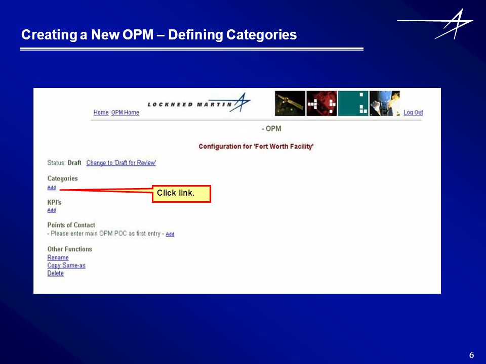 6 Creating a New OPM – Defining Categories Click link.
