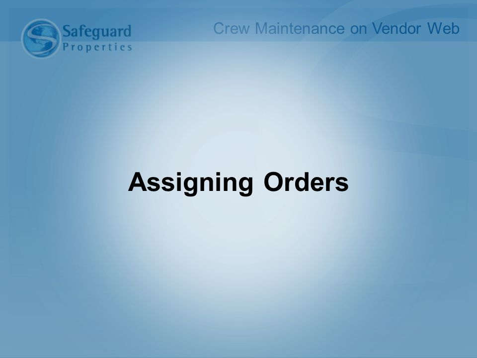 Assigning Orders