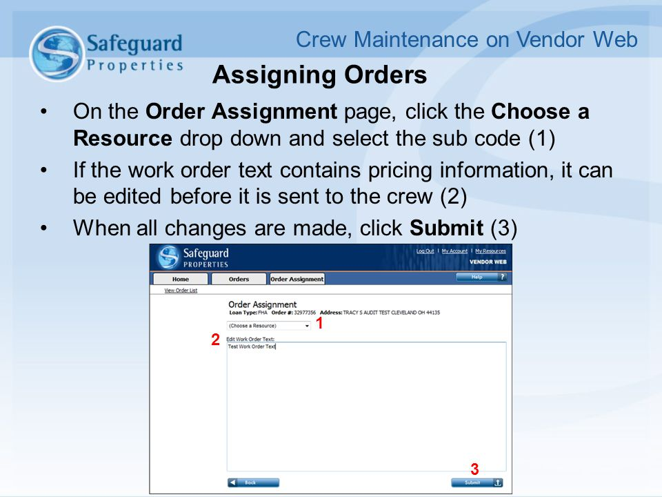 Assigning Orders On the Order Assignment page, click the Choose a Resource drop down and select the sub code (1) If the work order text contains prici