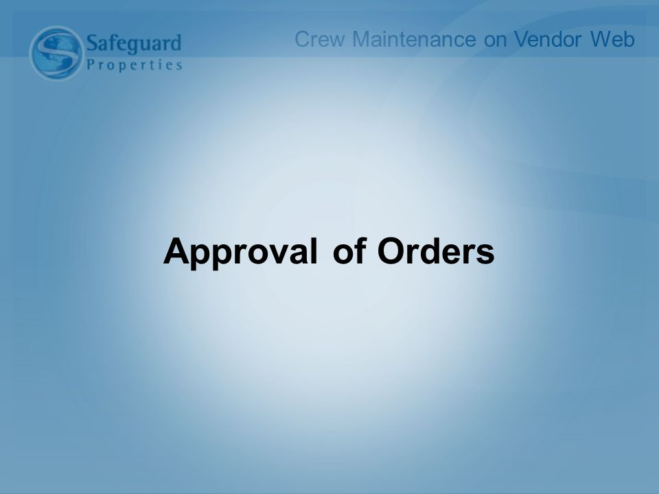 Approval of Orders