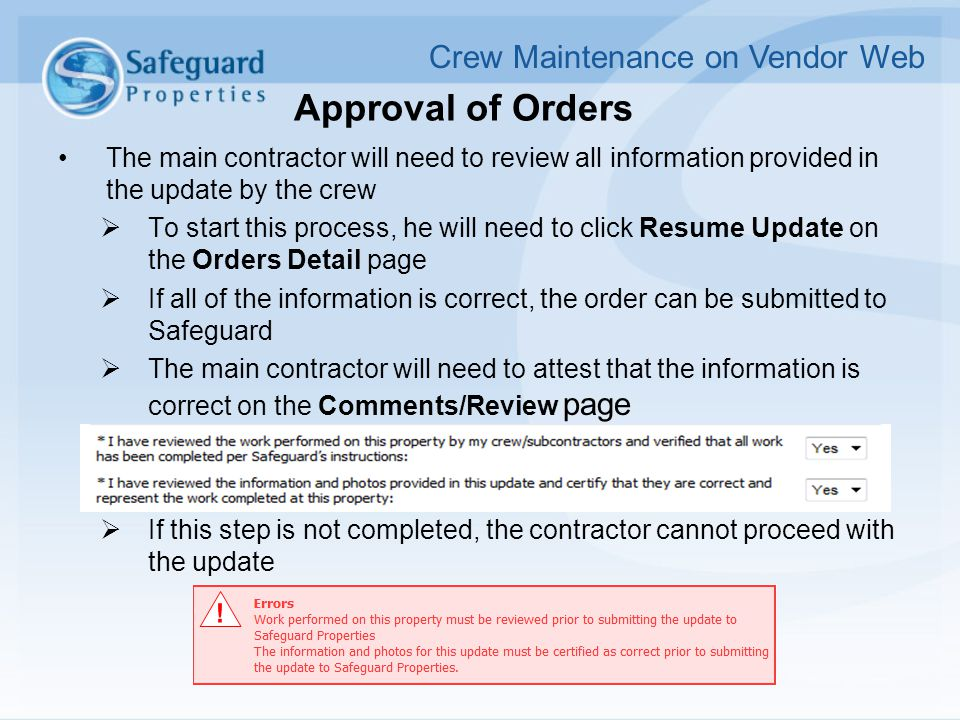 Approval of Orders The main contractor will need to review all information provided in the update by the crew  To start this process, he will need to