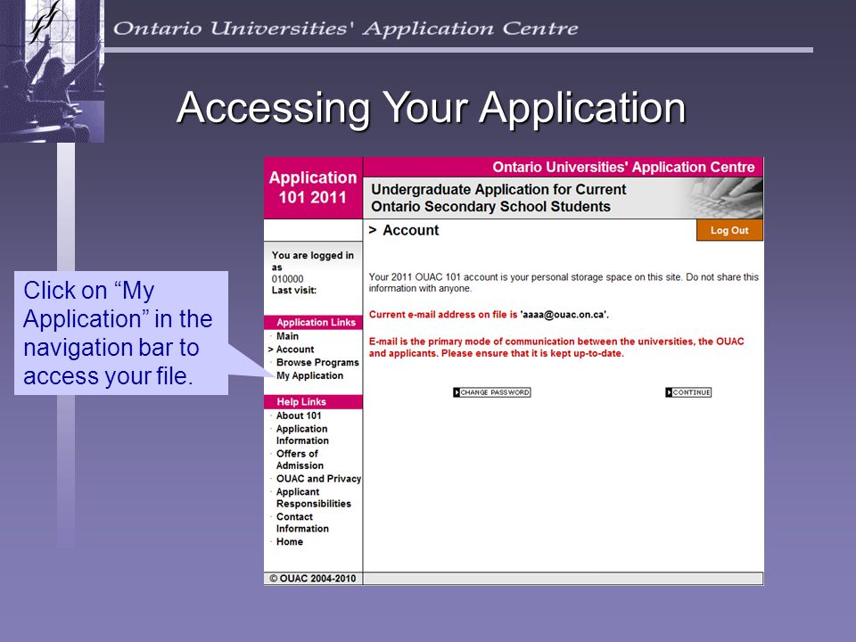 Accessing Your Application Click on My Application in the navigation bar to access your file.