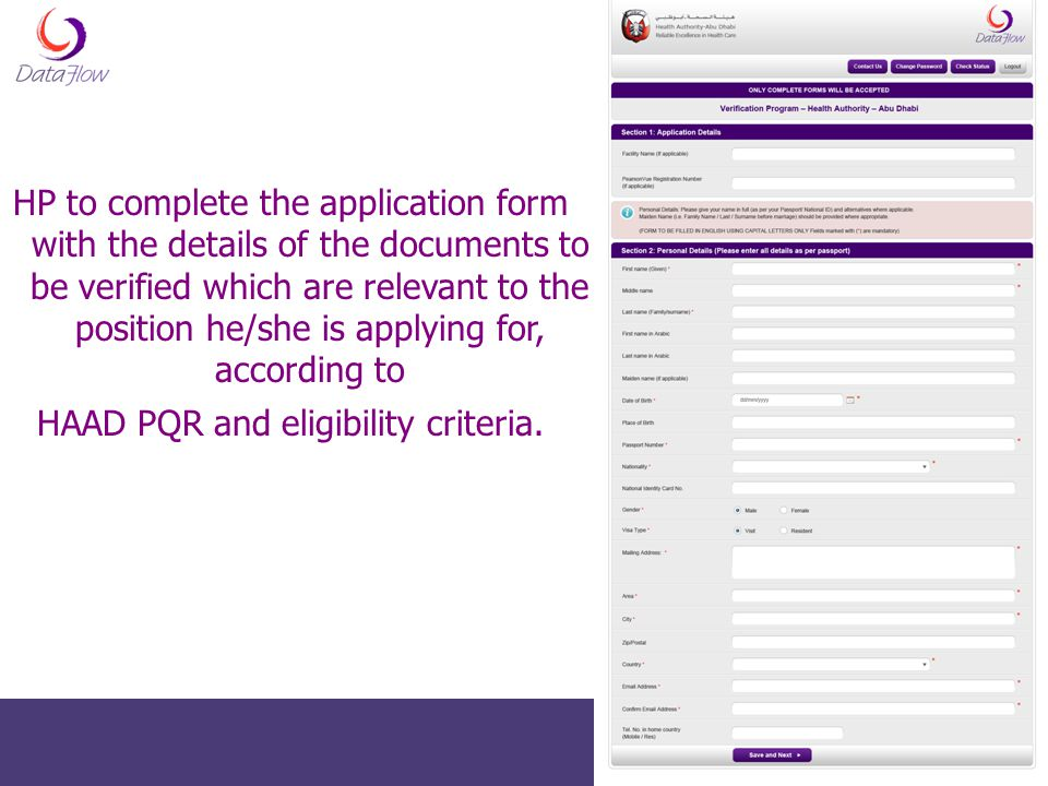 HP to complete the application form with the details of the documents to be verified which are relevant to the position he/she is applying for, accord