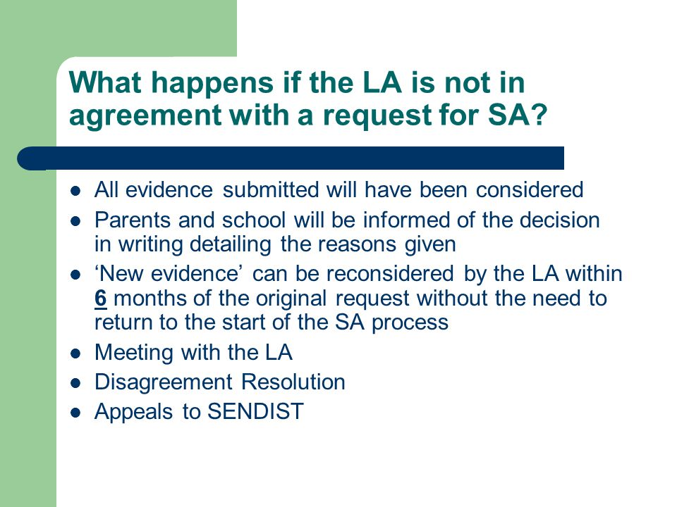 What happens if the LA is not in agreement with a request for SA.
