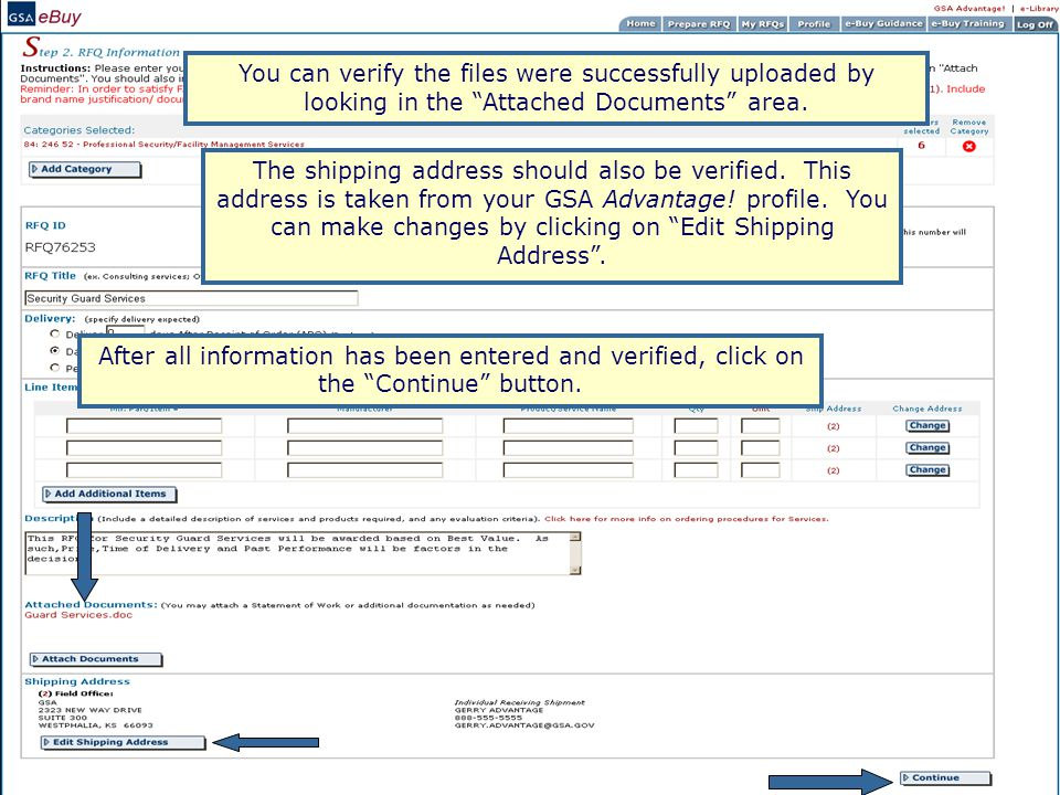 You can verify the files were successfully uploaded by looking in the Attached Documents area.