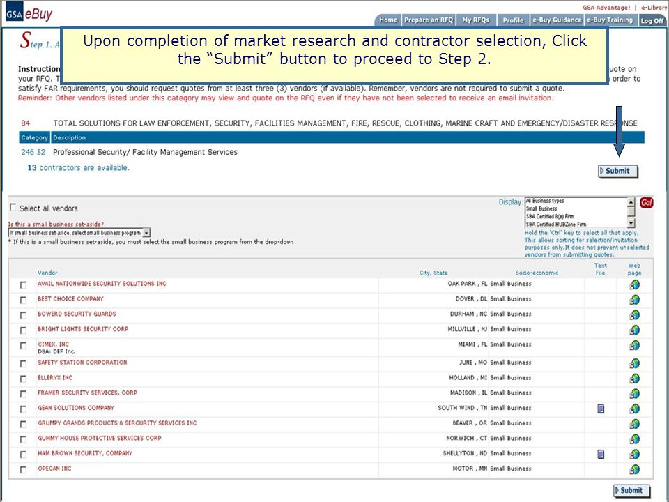 Upon completion of market research and contractor selection, Click the Submit button to proceed to Step 2.