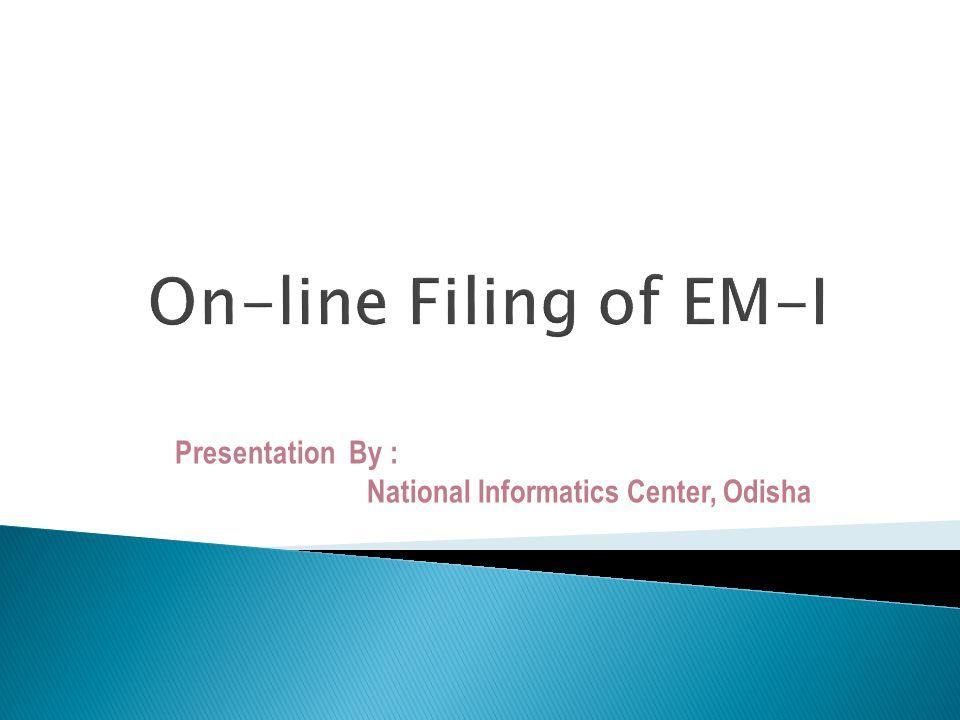 Presentation By : National Informatics Center, Odisha