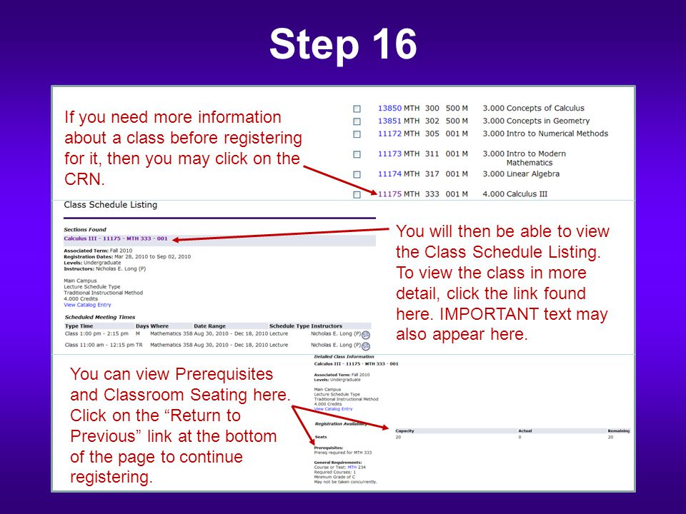Step 16 If you need more information about a class before registering for it, then you may click on the CRN.