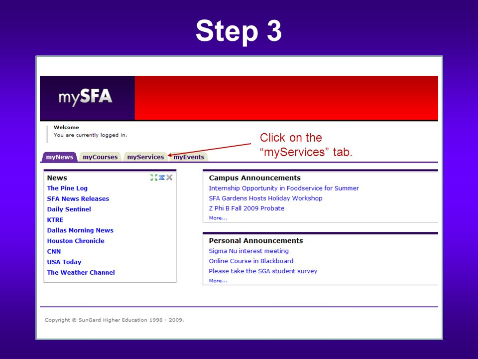 "Click on the ""myServices"" tab. Step 3"
