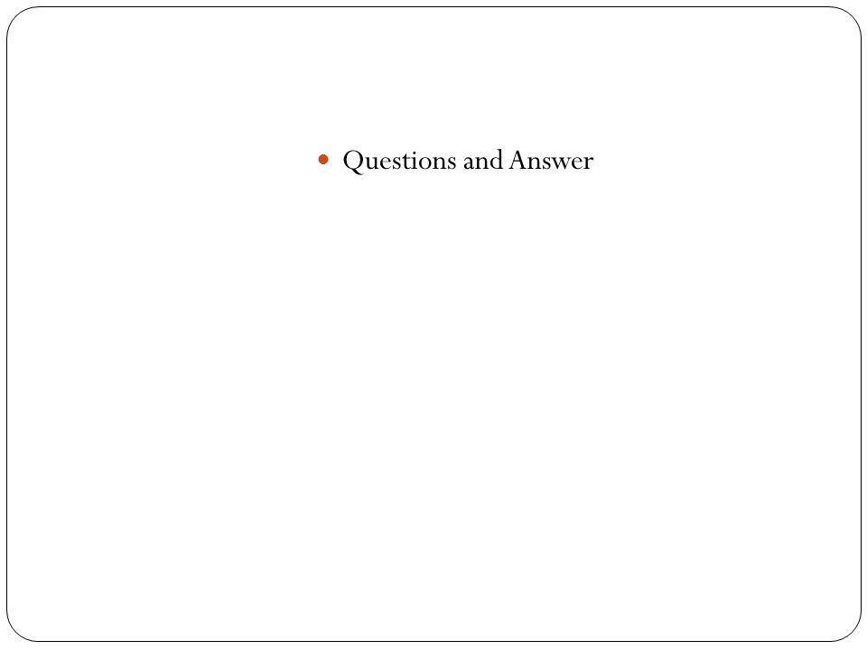 Questions and Answer
