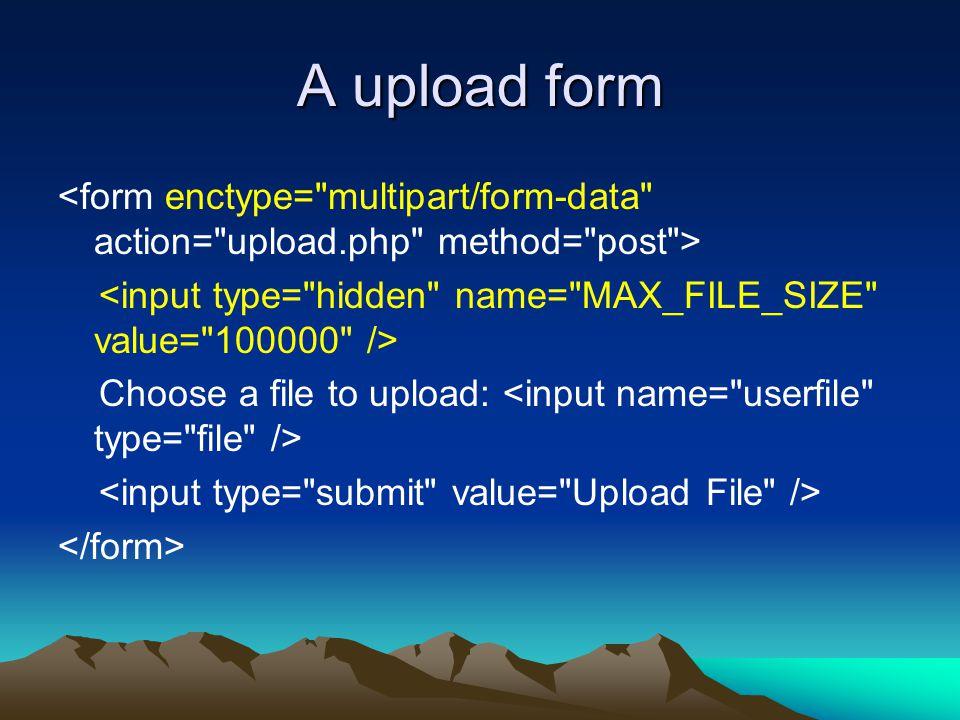 A upload form Choose a file to upload: