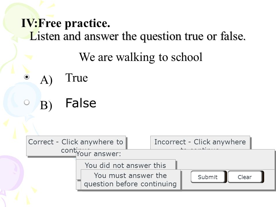 Listen and answer the question true or false.