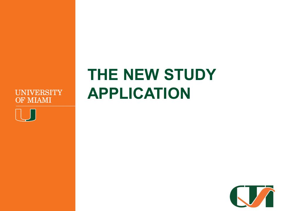 THE NEW STUDY APPLICATION