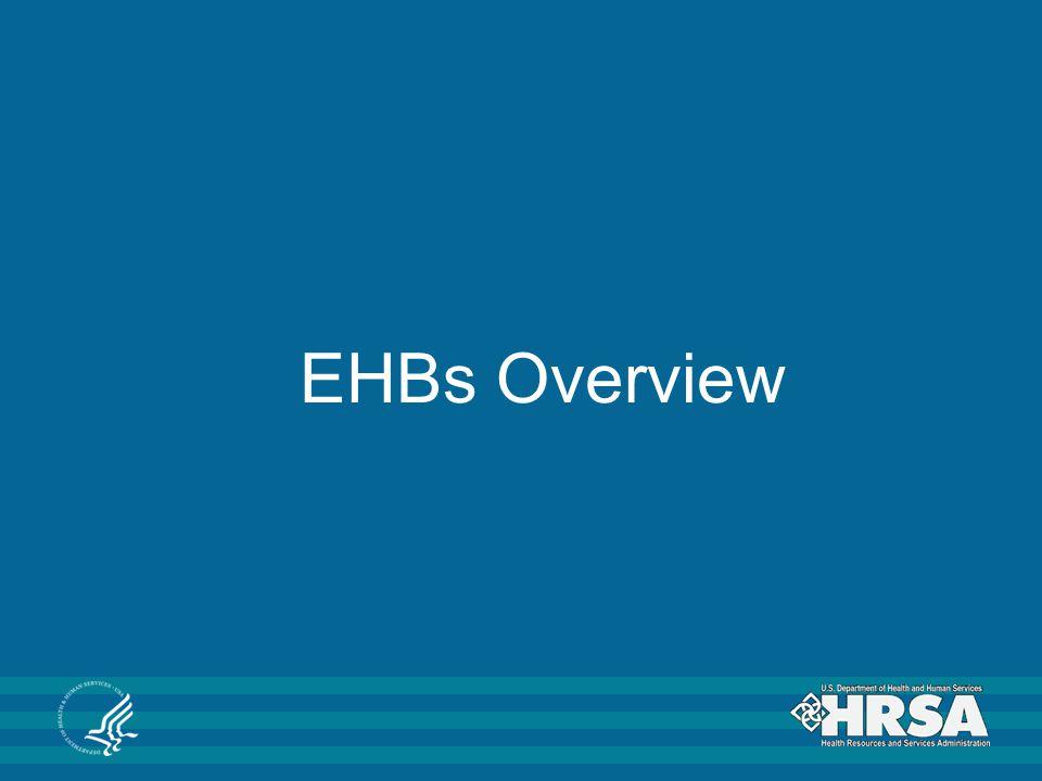 EHBs Overview