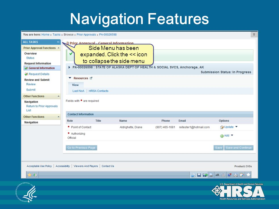 Navigation Features Side Menu has been expanded. Click the << icon to collapse the side menu