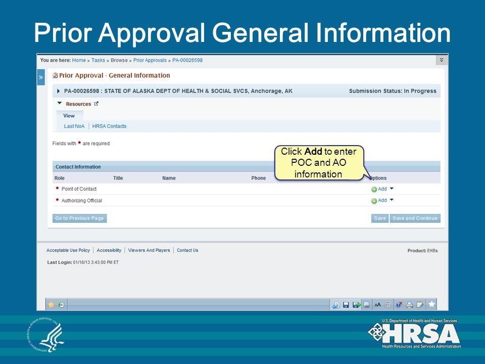 Prior Approval General Information Click Add to enter POC and AO information