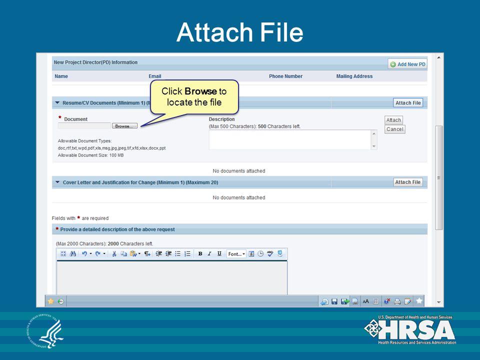 Attach File Click Browse to locate the file