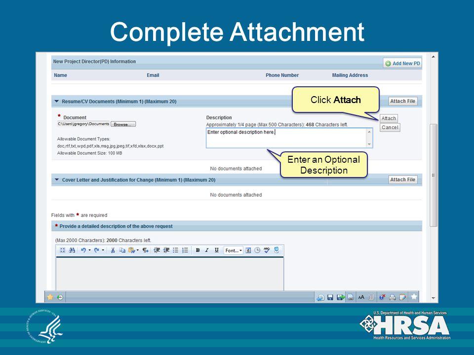 Complete Attachment Enter an Optional Description Click Attach