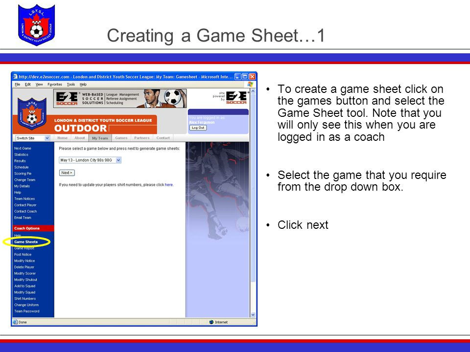 Creating a Game Sheet…1 To create a game sheet click on the games button and select the Game Sheet tool. Note that you will only see this when you are