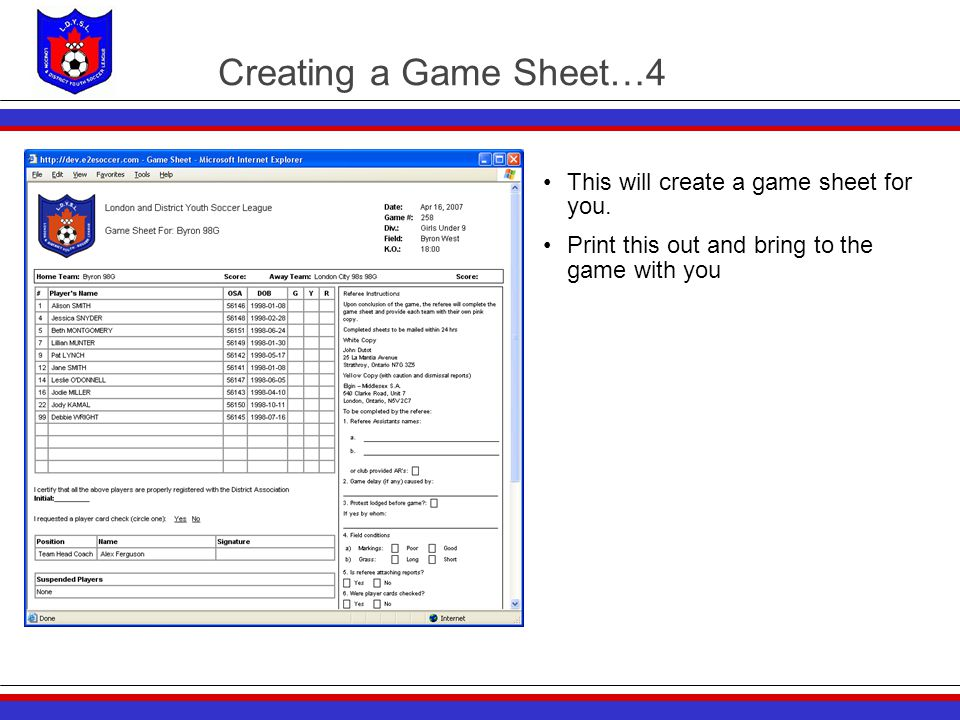Creating a Game Sheet…4 This will create a game sheet for you. Print this out and bring to the game with you