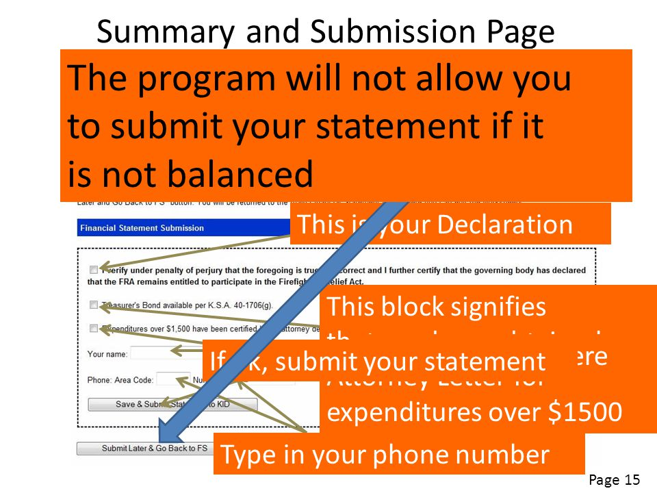 Summary and Submission Page Page 15 This is your Declaration This block signifies That you have a bond This block signifies that you have obtained Att