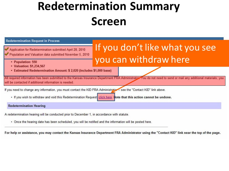 Redetermination Summary Screen If you don't like what you see you can withdraw here