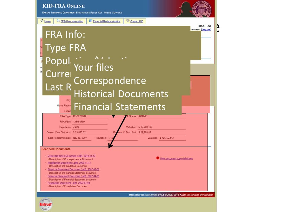 User Information Page You can change your User Password and Email Address FRA Treasurer Contact Info FRA Info: Type FRA Population/Valuation Current/Previous Distribution Last Redetermination Your files Correspondence Historical Documents Financial Statements